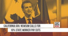 California Gov. Newsom calls for 10% state worker pay cuts