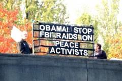 "Banner: ""Obama! Stop FBI raids on Peace Activists"""