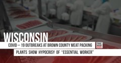 COVID – 19 outbreaks at Brown County meat packing plants show hypocrisy