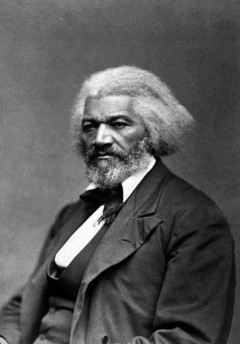 Fredrick Douglass.